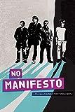 No Manifesto: A Film About The Manic Street Preachers [DVD]