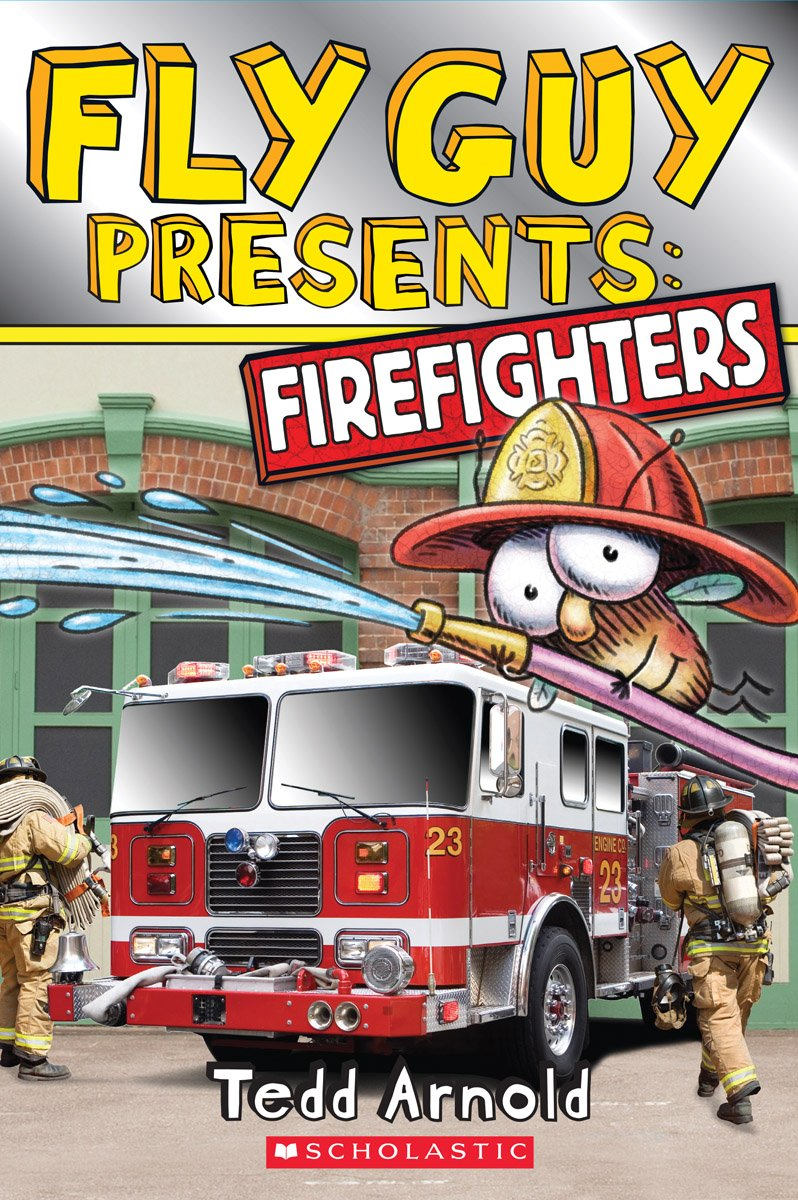 Amazon.com: Fly Guy Presents: Firefighters (Scholastic Reader, Level 2)  (9780545631600): Tedd Arnold: Books