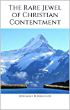 The Rare Jewel of Christian Contentment : Illustrated Edition  (English Edition)