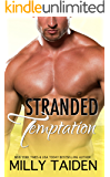 Stranded Temptation: A Flaming Romance