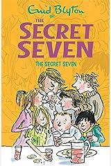 The Secret Seven: Book 1 Kindle Edition