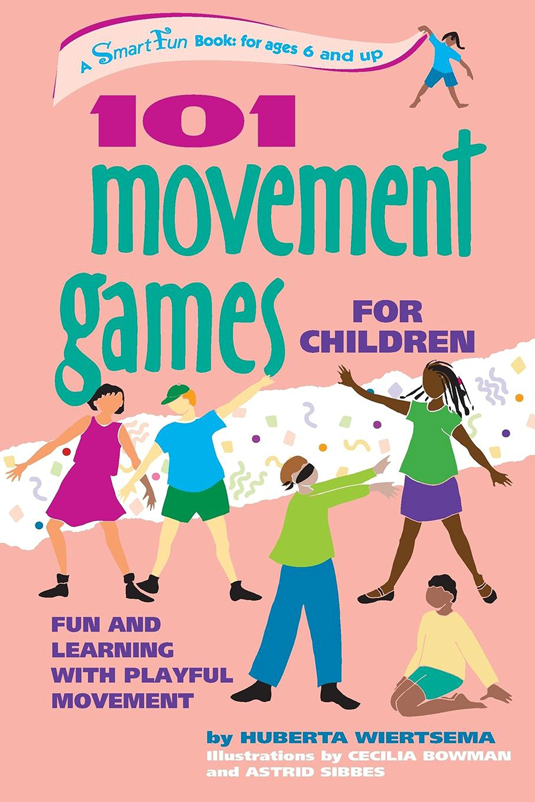 101 Movement Games for Children Fun and Learning with Playful