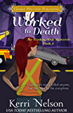 Worked to Death (Working Stiff Mysteries Book 2)