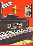 TCHOKOV - El Piano: Primero para Piano