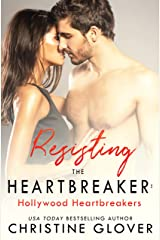 Resisting the Heartbreaker: Hollywood Heartbreakers Book 3 Kindle Edition