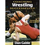 Coaching Wrestling Successfully (Coaching Successfully)