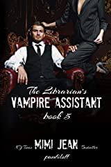 The Librarian's Vampire Assistant, Book 5 Kindle Edition