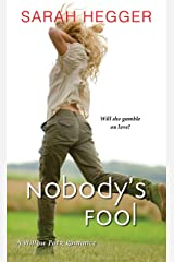 Nobody's Fool (A Willow Park Romance Book 2)
