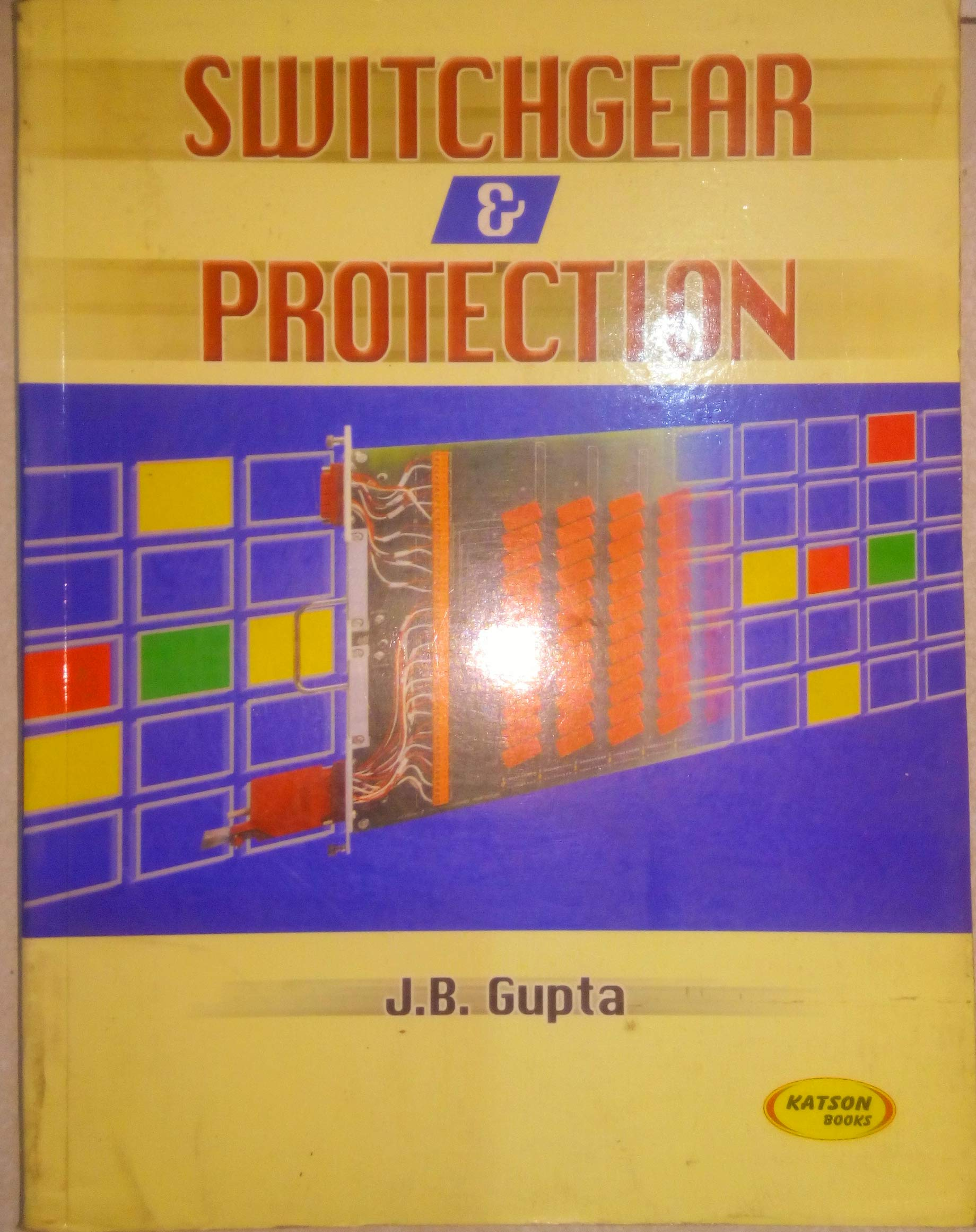 Buy Switchgear Protection Book Online At Low Prices In India Electronic Circuit By Jb Gupta Reviews Ratings