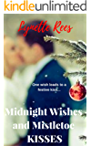 Midnight Wishes and Mistletoe Kisses