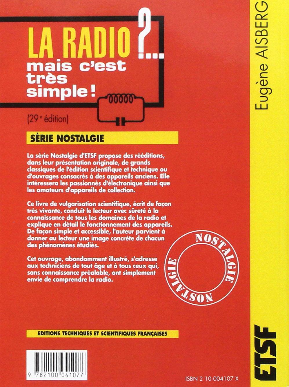 db99186a7e974e Amazon.fr - La radio  . mais c est très simple ! - 29ème édition - Eugène  Aisberg - Livres