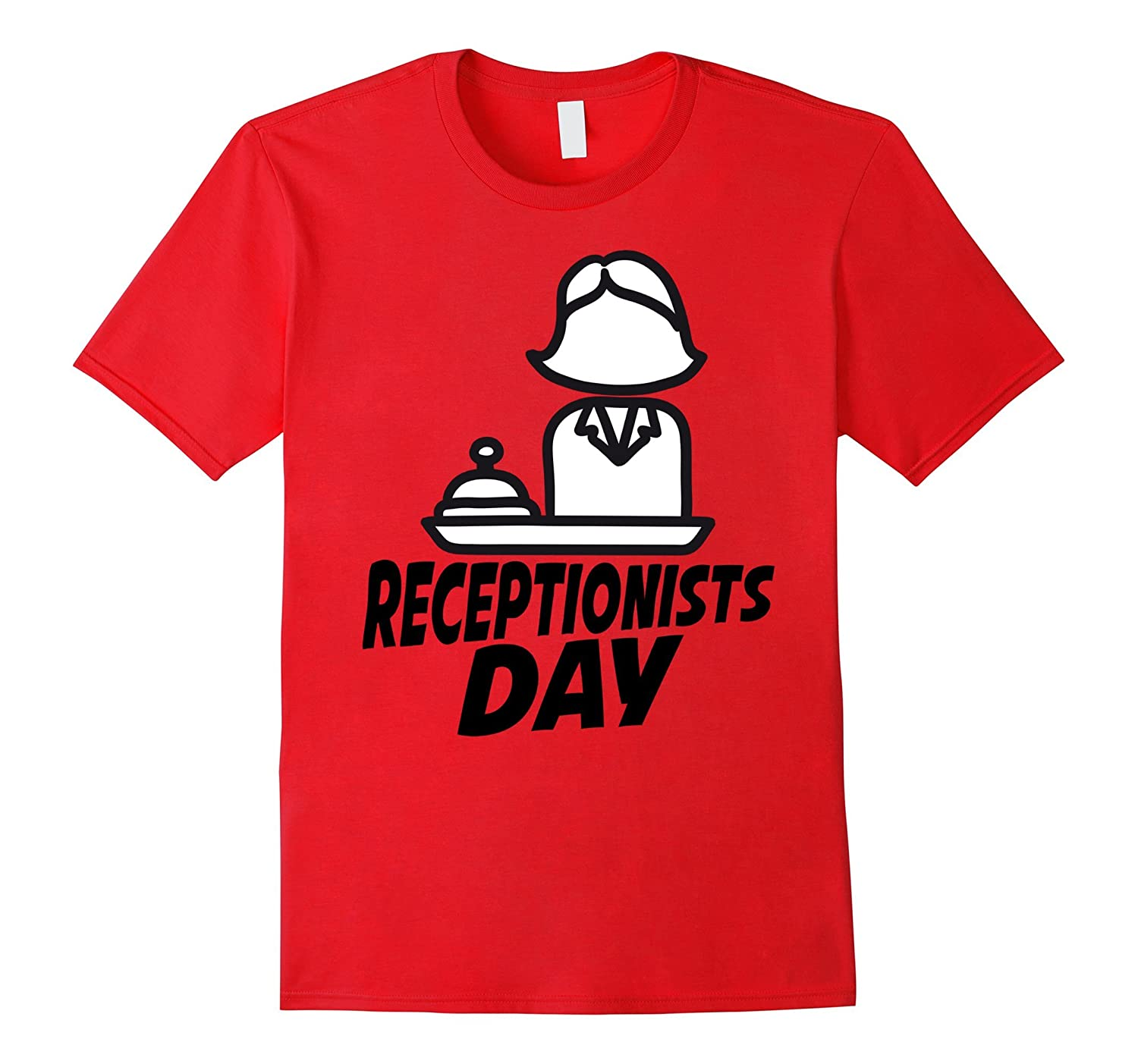 10th May - Receptionists Day Shirt-TD