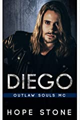 Diego: An MC Romance (Outlaw Souls Book 5) Kindle Edition