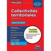 Collectivités territoriales - Cours et QCM - Catégories B et C - L'essentiel en 50 fiches - Concours 2018-2019 - À jour de la réforme