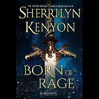 Born of Rage (The League: Eve of Destruction Book 1)