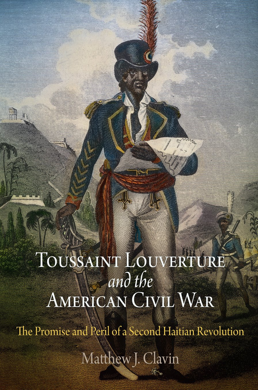 Toussaint Louverture and the American Civil War: The Promise