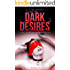 Dark Desires (The Hunter Chronicles Book 2)