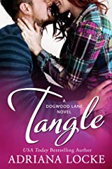 Tangle (Dogwood Lane Book 2) Kindle Edition