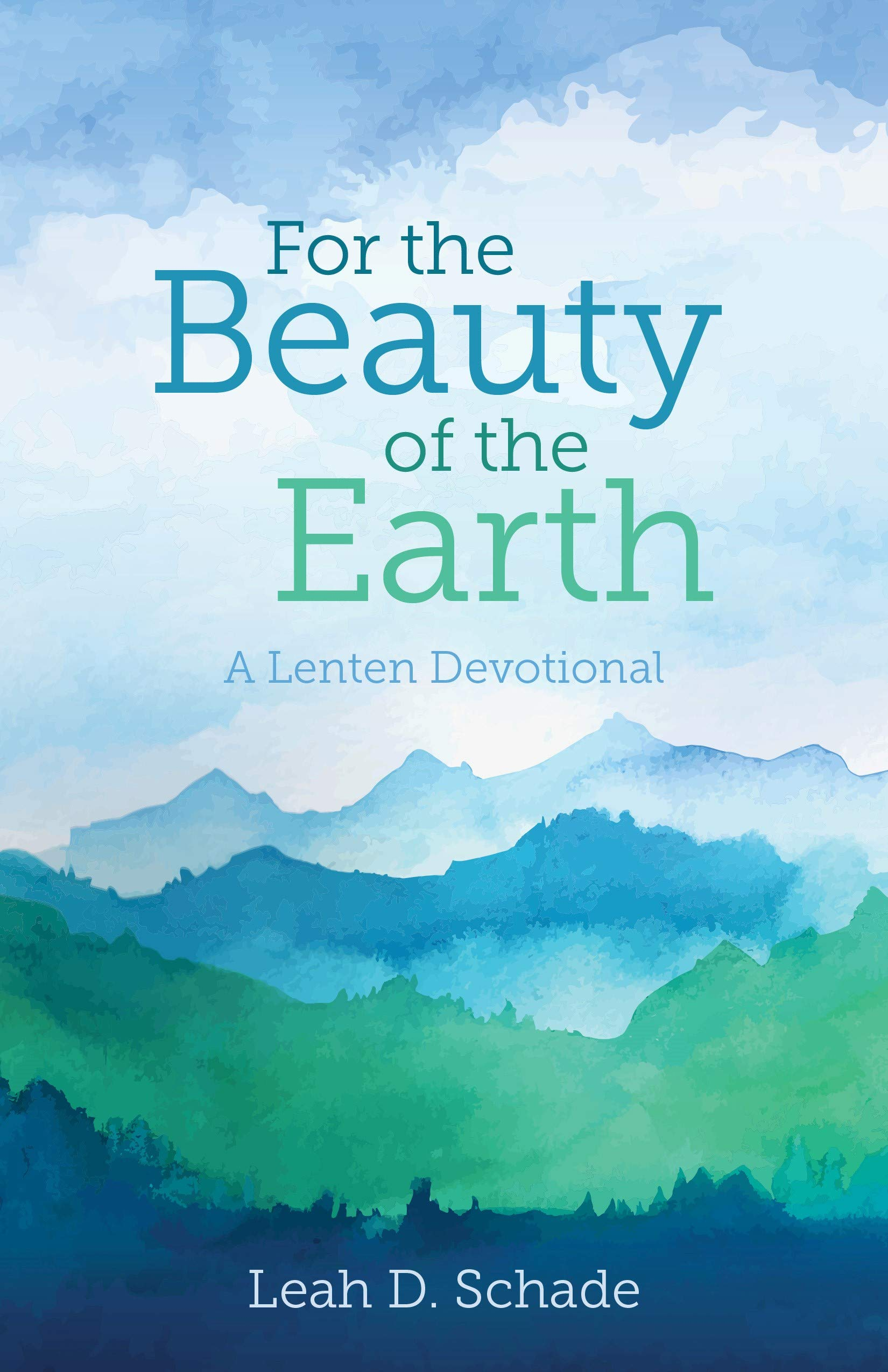 Image result for for the beauty of the earth leah schade