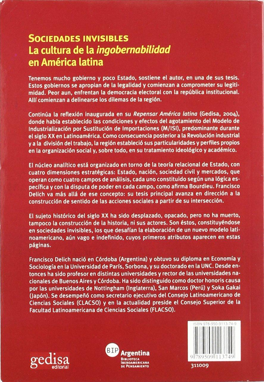Sociedades invisibles Bip Biblioteca Iberoamericana De Pensamiento: Amazon.es: Francisco Delich: Libros