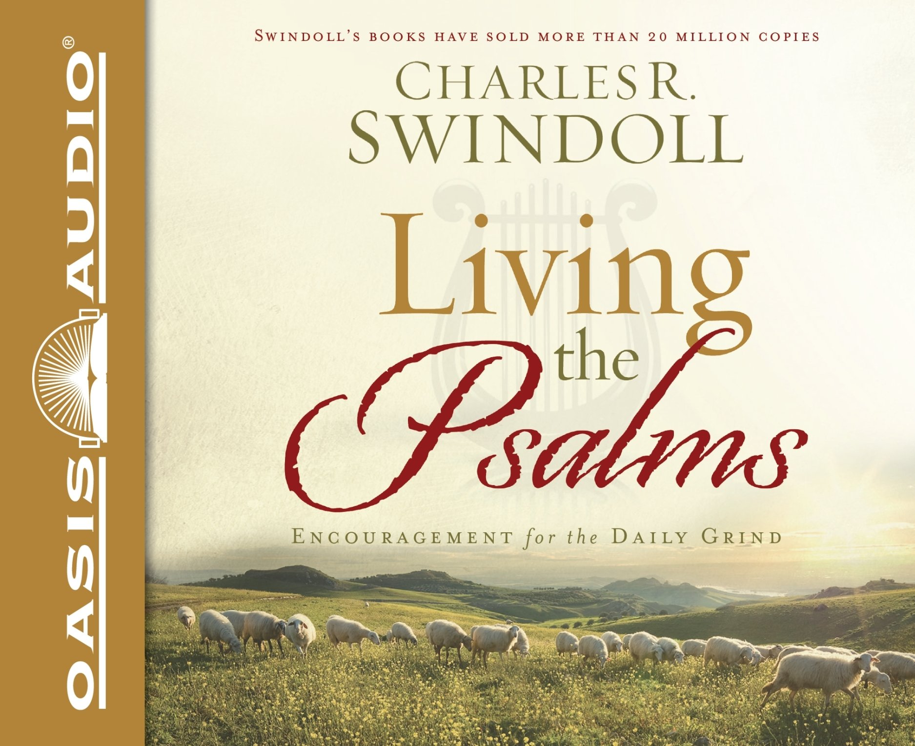 Living the Psalms (Library Edition): Encouragement for the Daily Grind by Oasis Audio