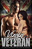The Virgin and the Veteran: A Contemporary Military Bad-Boy Romance (English Edition)