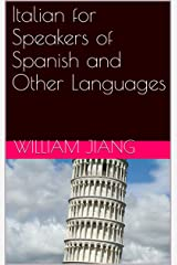 Italian for Speakers of Spanish and Other Languages Kindle Edition