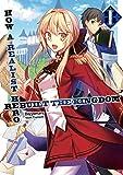 How a Realist Hero Rebuilt the Kingdom (Light Novel) Vol. 1