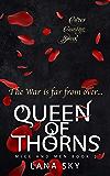 Queen of Thorns: A Dark Mafia Romance: War of Roses Universe (Mice and Men Book 2)