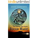 Rough Magic: A Dystopian Fantasy (Faerene Apocalypse Book 5)