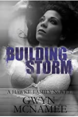 Building Storm: (A Hawke Family Novel) (The Hawke Family Book 4) Kindle Edition