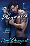 Playmaker: A Seattle Sockeyes Puck Brothers Novel (The Scoring Series Book 3)