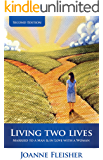 Living Two Lives: Married to a Man & In Love with a Woman