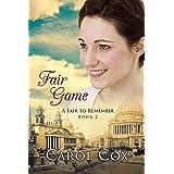 Fair Game (A Fair to Remember Book 2)