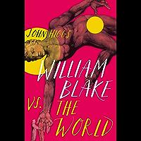 William Blake vs the World (English Edition)