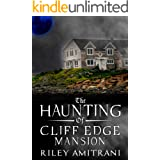 The Haunting of Cliff Edge Mansion