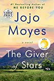 The Giver of Stars: A Novel (Random House Large Print)