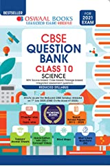 Oswaal CBSE Question Bank Class 10 Science (Reduced Syllabus) (For 2021 Exam) Kindle Edition