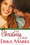 The Christmas Curse (Loveless and Dunn Series Book 6)