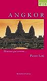 Angkor: Un récit de voyage autobiographique et historique (Heureux qui comme… t. 34)