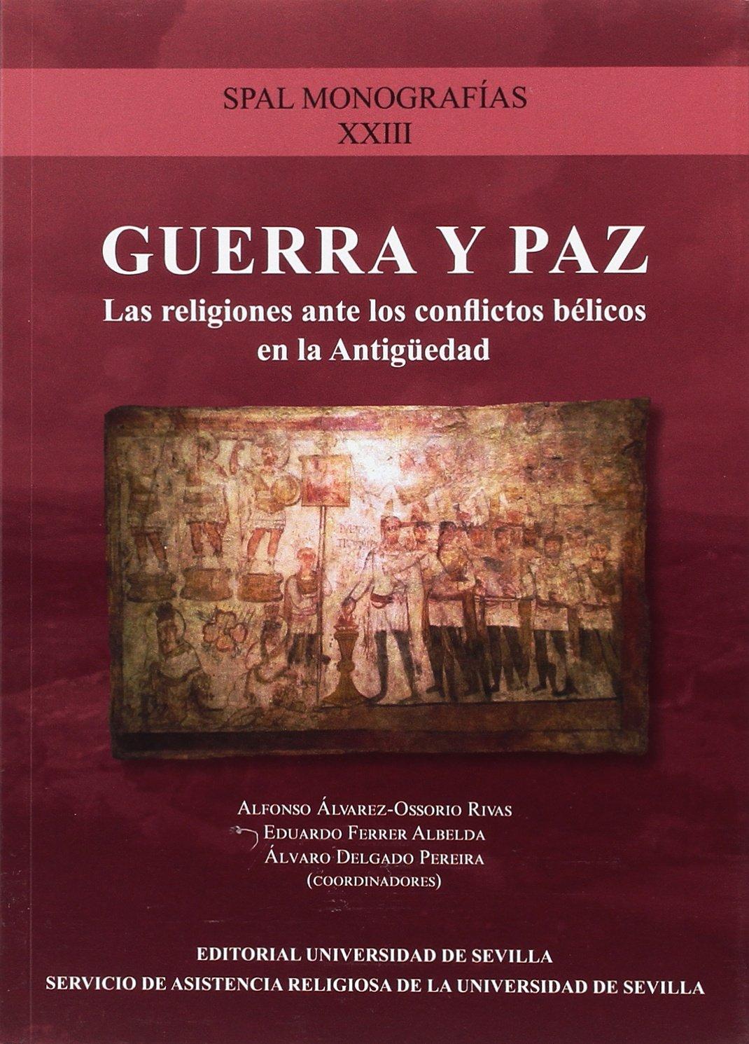 GUERRA Y PAZ (SPAL Monografías Arqueología): Amazon.es ...