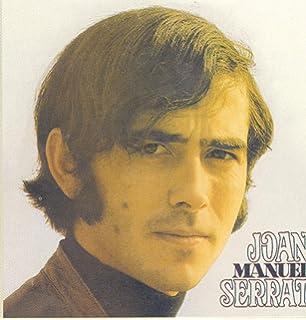 Discografía en Castellano: Joan Manuel Serrat, Joan Manuel Serrat: Amazon.es: Música