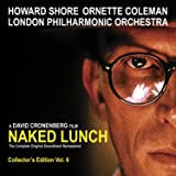 Naked Lunch (The Complete Original Soundtrack Remastered)