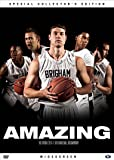 Amazing: The Official 2010-11 BYU Basketball Documentary