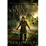 Lies, Knives, and Apples: A Loki Novella (A Tale of The Nine World Chronicles)