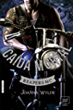 CAÍDA MORTAL (Reapers MC - 5)