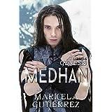 MEDHAN (Génesis nº 6) (Spanish Edition)