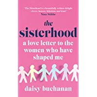 The Sisterhood: A Love Letter to the Women Who Have Shaped Me