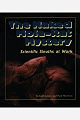 The Naked Mole-Rat Mystery: Scientific Sleuths at Work (Discovery Series) Library Binding