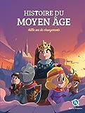 Histoire du Moyen Âge: Mille ans de changements
